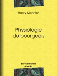 Physiologie du bourgeois