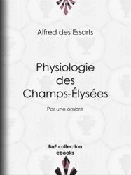 Physiologie des Champs-Élysées