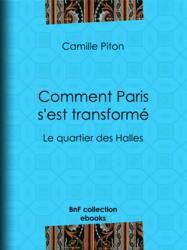 Comment Paris s'est transformé