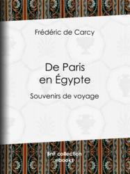 De Paris en Égypte