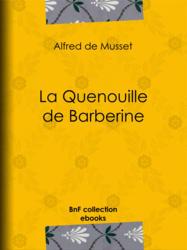 La Quenouille de Barberine