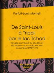 De Saint-Louis à Tripoli par le lac Tchad