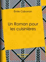Un Roman pour les cuisinières