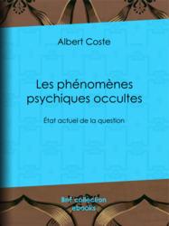 Les phénomènes psychiques occultes