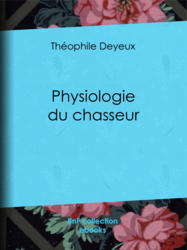 Physiologie du chasseur