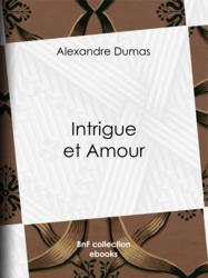 Intrigue et Amour