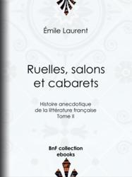 Ruelles, salons et cabarets