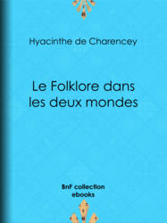 Le Folklore dans les deux mondes