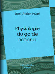 Physiologie du garde national