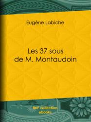 Les 37 sous de M. Montaudoin