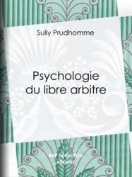 Psychologie du libre arbitre