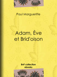 Adam, Ève et Brid'oison