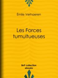 Les Forces tumultueuses