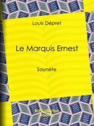 Le Marquis Ernest