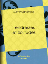 Tendresses et Solitudes