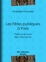 Les fêtes publiques à Paris