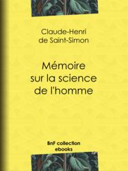 Mémoire sur la science de l'homme