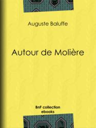 Autour de Molière