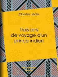 Trois ans de voyage d'un prince indien