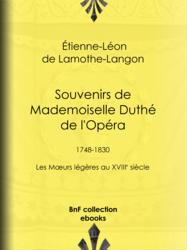 Souvenirs de Mademoiselle Duthé de l'Opéra