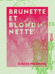 Brunette et Blondinette