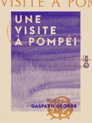 Une visite à Pompéi