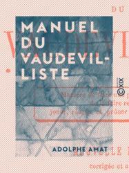 Manuel du vaudevilliste