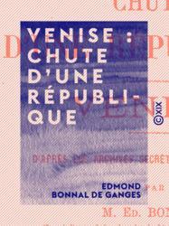 Venise : chute d'une république