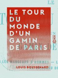 Le Tour du monde d'un gamin de Paris