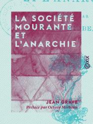 La Société mourante et l'anarchie