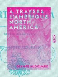 À travers l'Amérique - North-America
