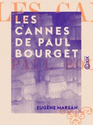 Les Cannes de Paul Bourget