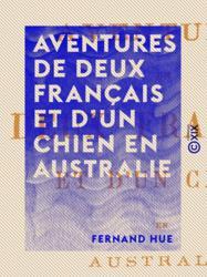 Aventures de deux français et d'un chien en Australie