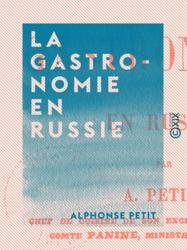 La Gastronomie en Russie