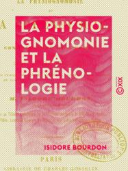 La Physiognomonie et la Phrénologie