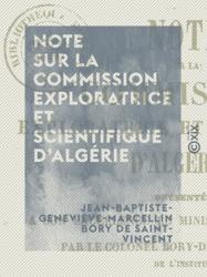 Note sur la commission exploratrice et scientifique d'Algérie