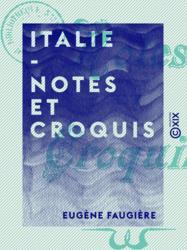 Italie - Notes et croquis