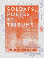 Soldats, poètes et tribuns
