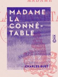 Madame la connétable