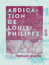 Abdication de Louis-Philippe