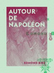 Autour de Napoléon