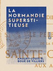 La Normandie superstitieuse