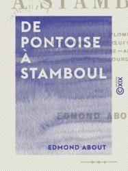 De Pontoise à Stamboul