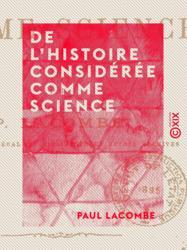 De l'histoire considérée comme science