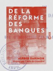 De la réforme des banques