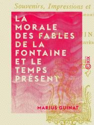 La Morale des fables de La Fontaine et le temps présent