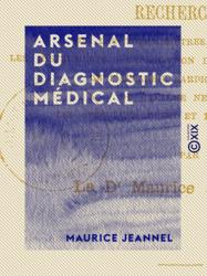 Arsenal du diagnostic médical