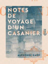 Notes de voyage d'un casanier