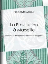 La Prostitution à Marseille