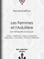 Les Femmes et l'adultère, de l'Antiquité à nos jours